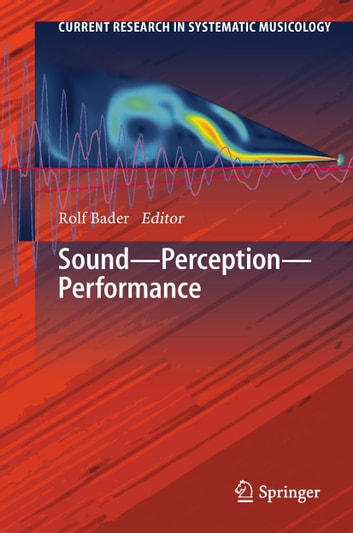 Sound - Perception - Performance ebook by