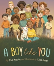 A Boy Like You ebook by Frank Murphy, Kayla Harren