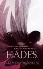Hades - Number 2 in series ebook by Alexandra Adornetto