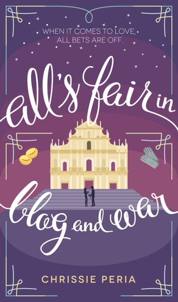 All's Fair in Blog and War ebook by Chrissie Peria