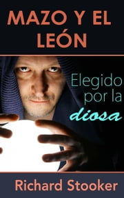 Mazo y el León ebook by Richard Stooker