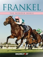 Frankel - The Wonder Horse ebook by Andrew Pennington
