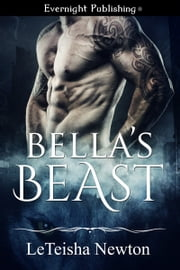 Bella's Beast ebook by Leteisha Newton