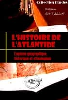 L'histoire de l'Atlantide ebook by William Scott-Eliot