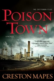 Poison Town - A Novel ebook by Creston Mapes