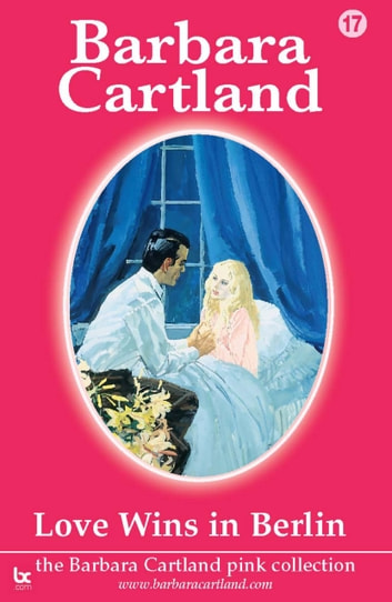 Love Wins In Berlin ebook by Barbara Cartland