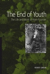 The End of Youth ebook by Robert Gibson