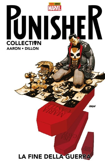Punisher: La fine della guerra (Punisher Collection) ebook by Jason Aaron,Steve Dillon,Roland Boschi
