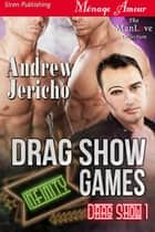 Drag Show Games ebook by Andrew Jericho
