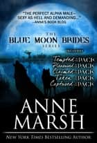 Blue Moon Brides: Books 1-5 電子書 by Anne Marsh
