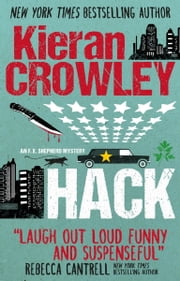 Hack - A F.X. Shepherd novel ebook by Kieran Crowley