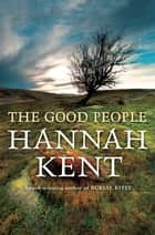 The Good People ebook by