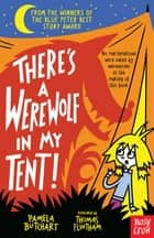 There's a Werewolf In My Tent! ebook by Pamela Butchart