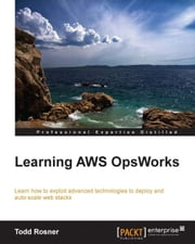 Learning AWS OpsWorks ebook by Todd Rosner