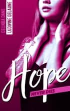 Hope Never Dies ebook by