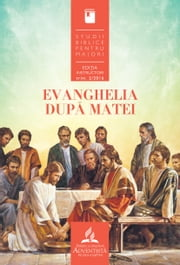 Studii Biblice Instructori - 2/2016 - Evanghelia după Matei ebook by Andy Nash