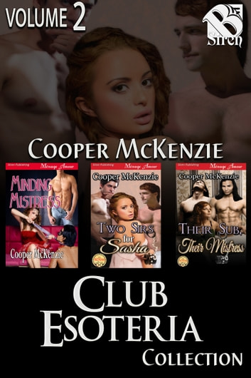 Club Esoteria Collection, Volume 2 ebook by Cooper McKenzie