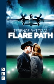 Flare Path ebook by Terence Rattigan,Dan Rebellato