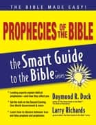 Prophecies of the Bible ebook by Daymond Duck,Larry Richards