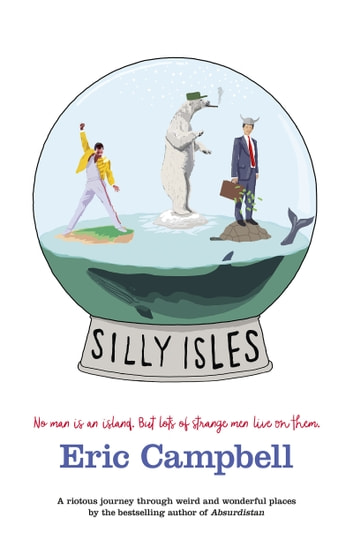 Silly Isles ebook by Eric Campbell