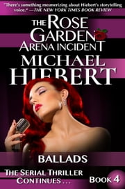 Prepossessing Ballads The Rose Garden Arena Incident Book  Ebook By Michael  With Fair Ballads The Rose Garden Arena Incident Book  Ebook By Michael Hiebert With Delightful Summer Garden Sheds Also Ellister Garden Furniture In Addition Urban Foxes In My Garden And Smith And Garden As Well As What To Do Covent Garden Additionally Rosemoor Gardens Appleton From Kobocom With   Fair Ballads The Rose Garden Arena Incident Book  Ebook By Michael  With Delightful Ballads The Rose Garden Arena Incident Book  Ebook By Michael Hiebert And Prepossessing Summer Garden Sheds Also Ellister Garden Furniture In Addition Urban Foxes In My Garden From Kobocom