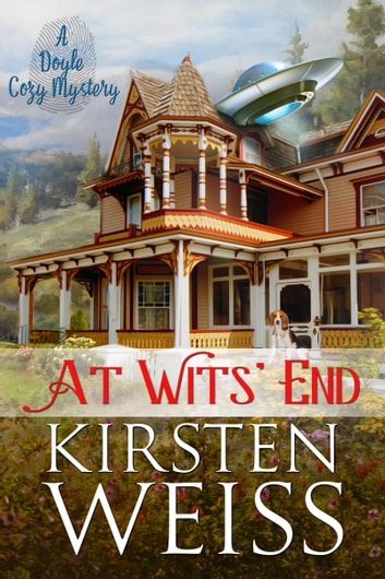 At Wits' End - A Doyle Cozy Mystery ebook by Kirsten Weiss