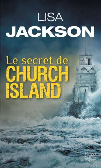 Le secret de Church Island ebook by Lisa Jackson