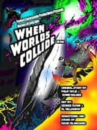 When Worlds Collide ebook by David Blanchard