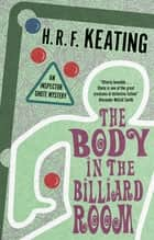 Body in the Billiard Room, The ebook by H. R. F. Keating, Vaseem Khan