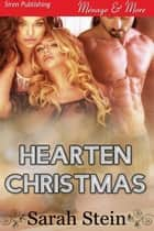 Hearten Christmas ebook by Sarah Stein