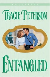 Entangled (Portraits Book #1) ebook by Tracie Peterson