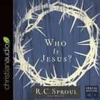 Who Is Jesus? audiobook by
