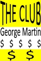 The Club ebook by George Martin