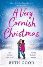 A Very Cornish Christmas ebook by