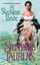 The Reckless Bride ebook by Stephanie Laurens