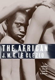 The African ebook by C. Dickson,J. M. G. Le Clézio