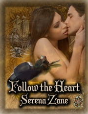 Follow the Heart ebook by Serena Zane
