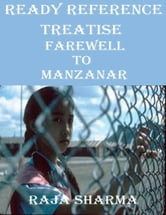 Ready Reference Treatise: Farewell to Manzanar ebook by Raja Sharma