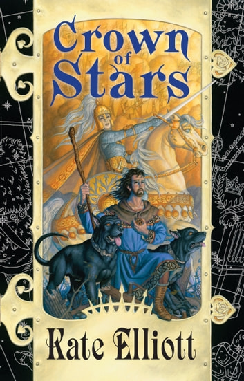 Crown Of Stars Ebook By Kate Elliott 9781101639795 Rakuten Kobo