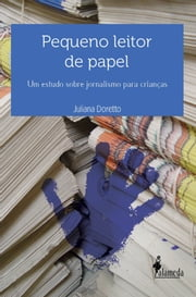 Pequeno leitor de papel ebook by Juliana Doretto