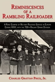 Reminiscences of a Rambling Railroader ebook by Grattan Price Jr