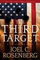 The Third Target - A J. B. Collins Novel ebook by