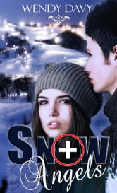 Snow Angels ebook by Wendy Davy