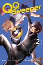 QQ Sweeper, Vol. 2 ebook by Kyousuke Motomi