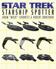Starship Spotter ebook by Adam Lebowitz,Robert Bonchune