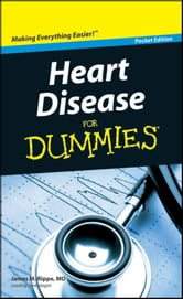 Heart Disease For Dummies®, Pocket Edition ebook by Dummies