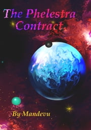 The Phelestra Contract ebook by Mandevu