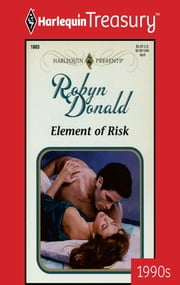 Element of Risk ebook by Robyn Donald