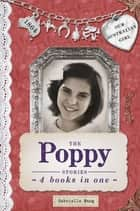 Our Australian Girl: The Poppy Stories ebook by Gabrielle Wang, Lucia Masciullo