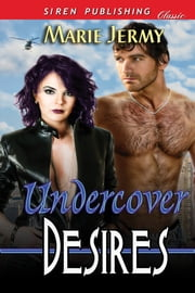 Undercover Desires ebook by Marie Jermy
